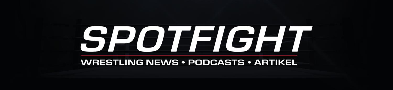 Spotfight - Wrestling News, Podcasts & mehr!